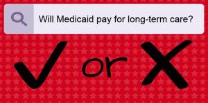 Medicaid_Long Term Care_Pay