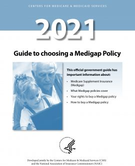 2021: a guide to choosing a Medigap policy.